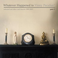 Whatever Happened to Vinny Peculiar